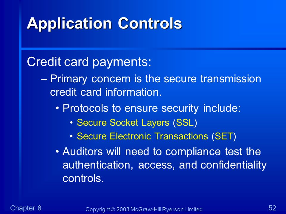 Application Controls Credit card payments: