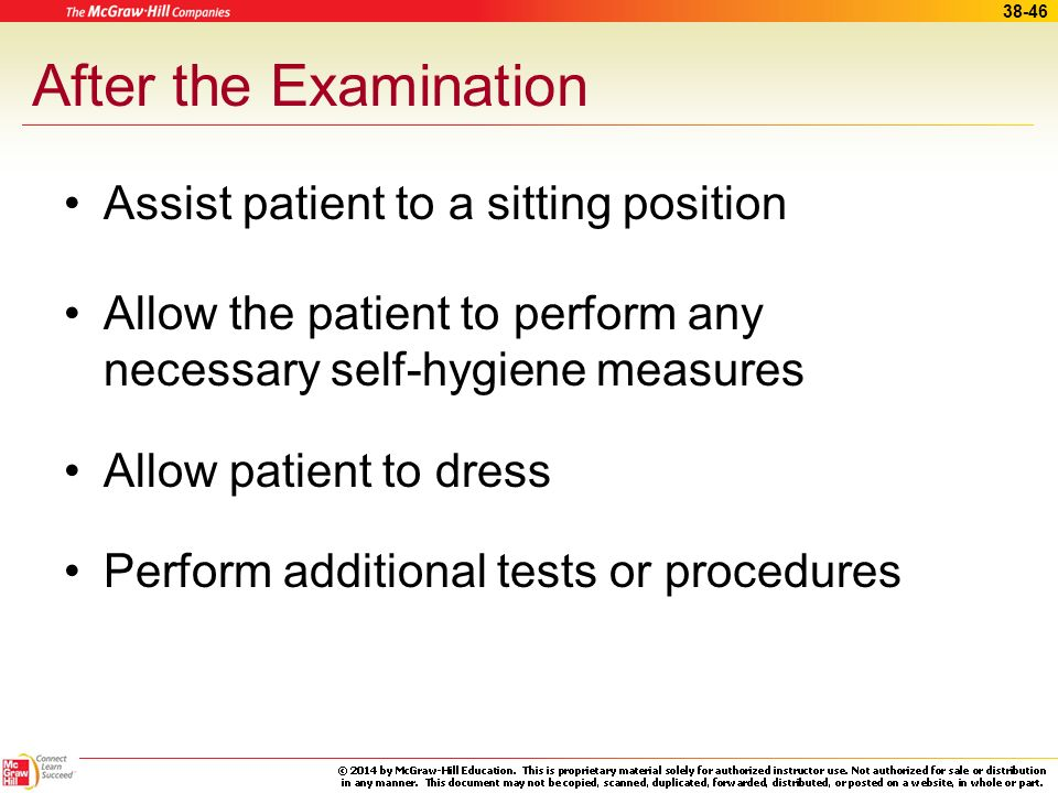 After the Examination Assist patient to a sitting position
