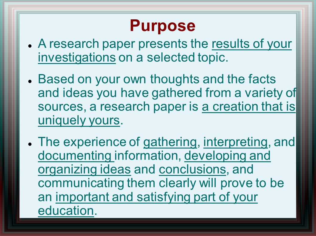 purpose of a research paper Components of a research paper  it provides the purpose and focus for the rest of the paper and sets up the justification for the research literature review.