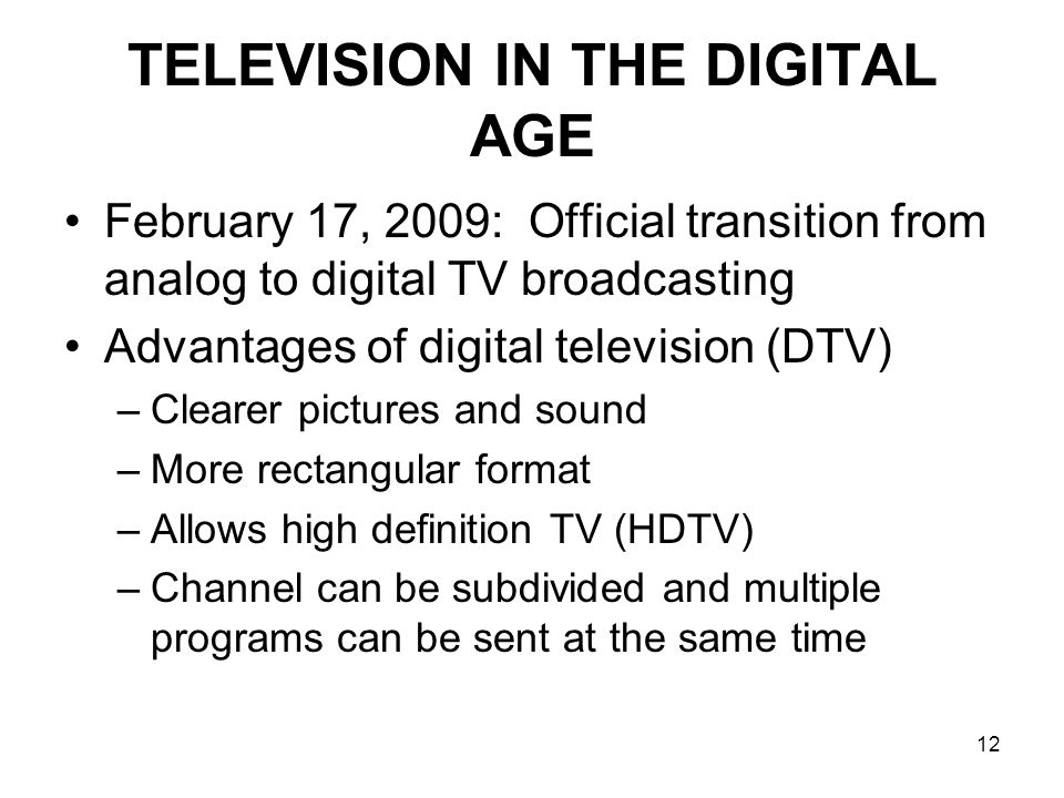 TELEVISION IN THE DIGITAL AGE