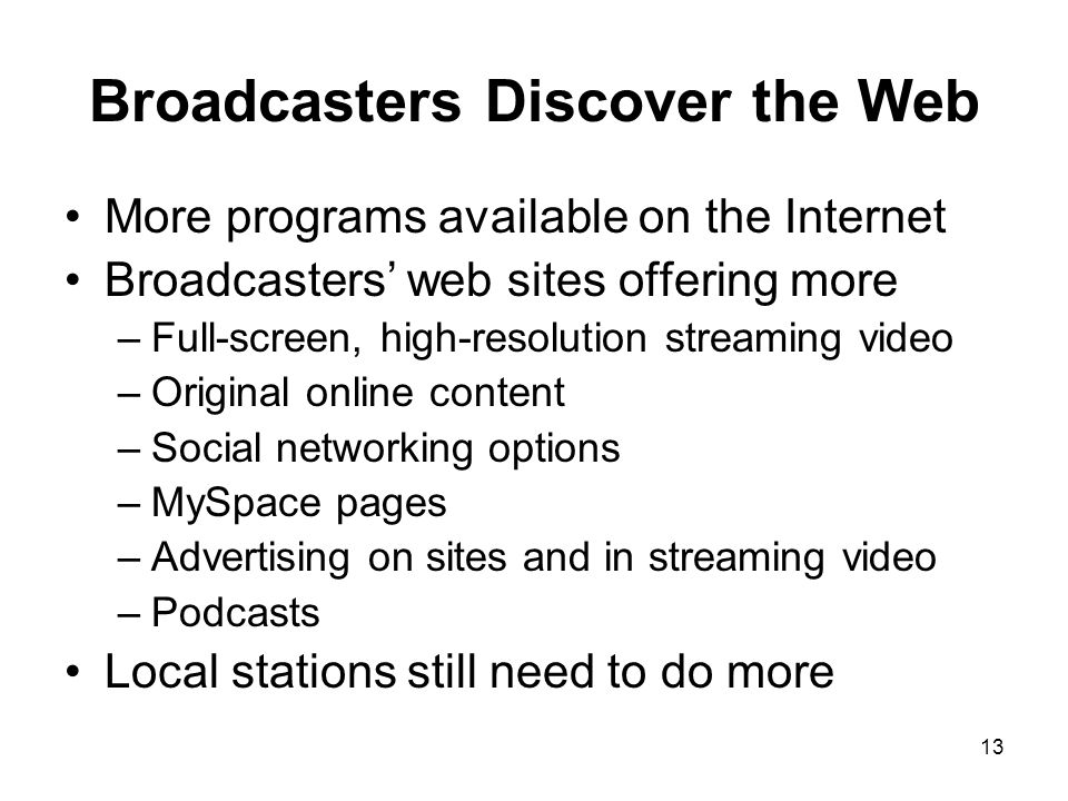 Broadcasters Discover the Web