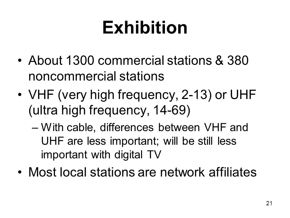 Exhibition About 1300 commercial stations & 380 noncommercial stations