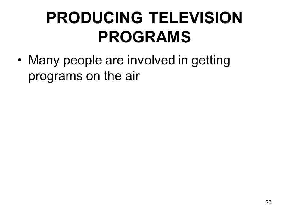 PRODUCING TELEVISION PROGRAMS