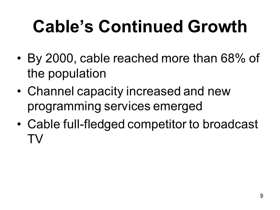 Cable's Continued Growth
