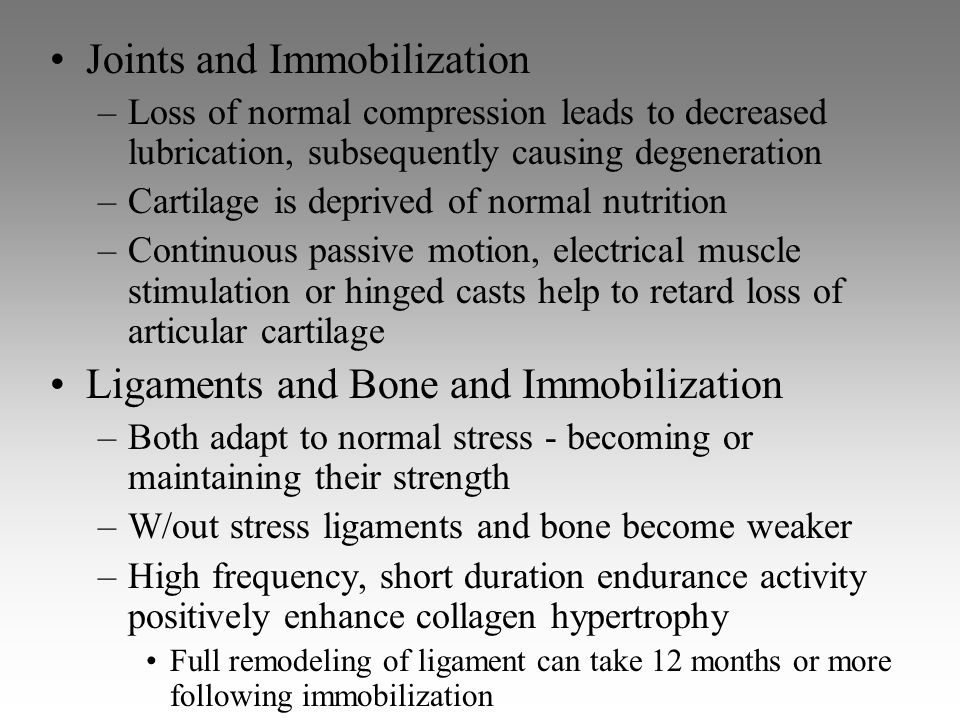 Joints and Immobilization