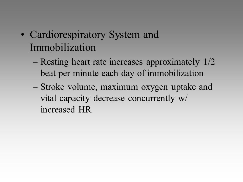 Cardiorespiratory System and Immobilization