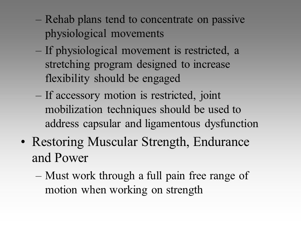 Restoring Muscular Strength, Endurance and Power
