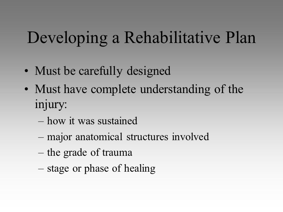 Developing a Rehabilitative Plan