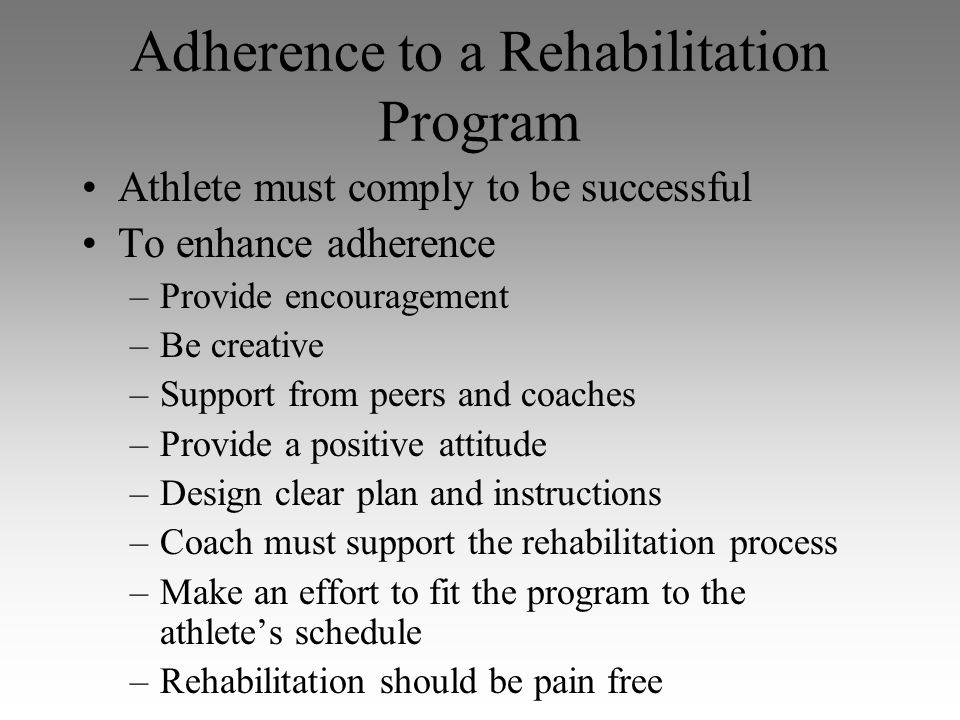 Adherence to a Rehabilitation Program