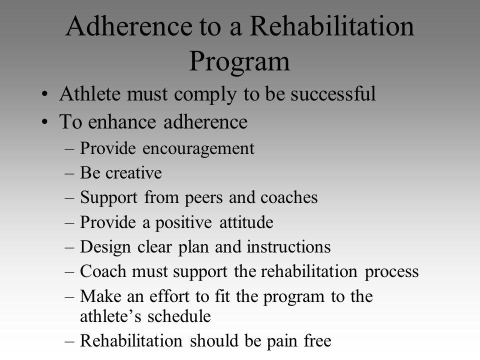 Adherence to a Rehabilitation Program
