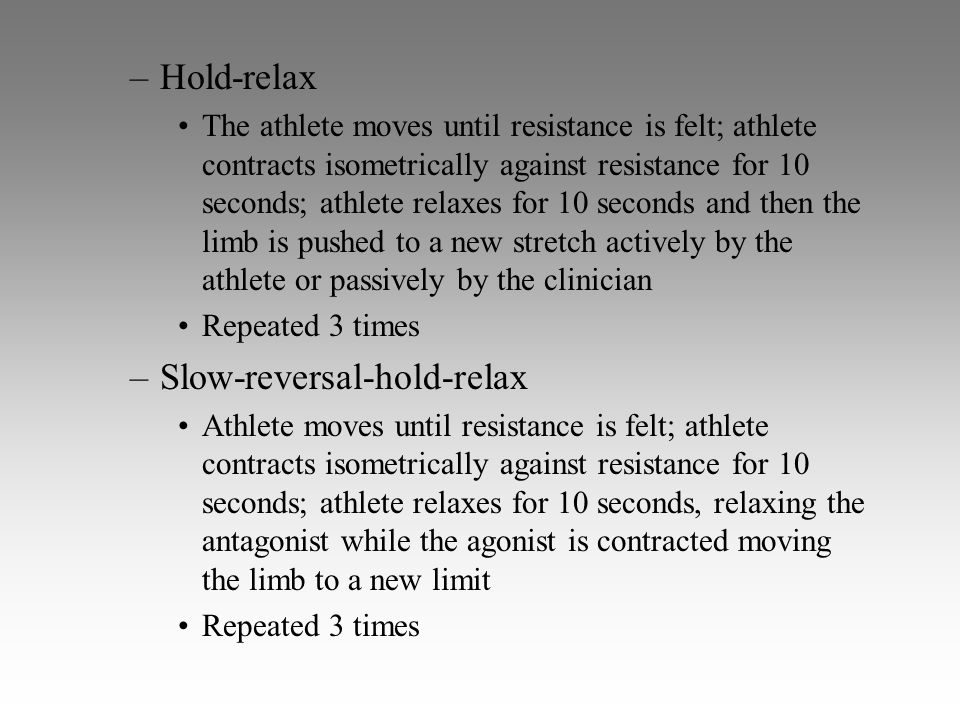 Slow-reversal-hold-relax