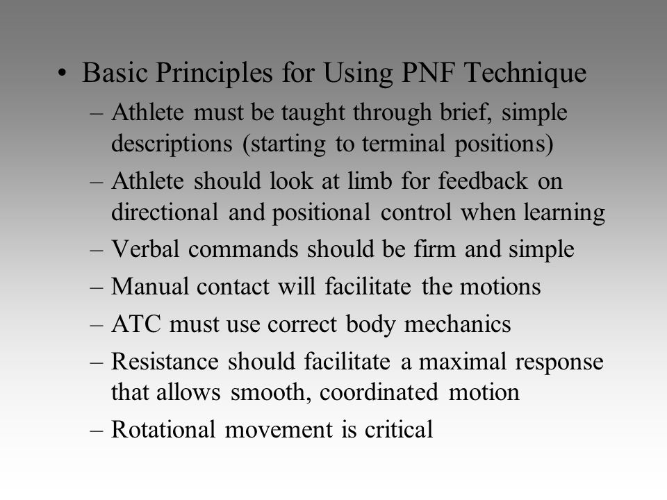 Basic Principles for Using PNF Technique