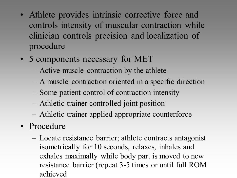 5 components necessary for MET
