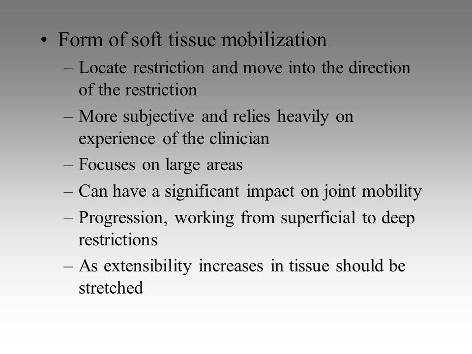 Form of soft tissue mobilization