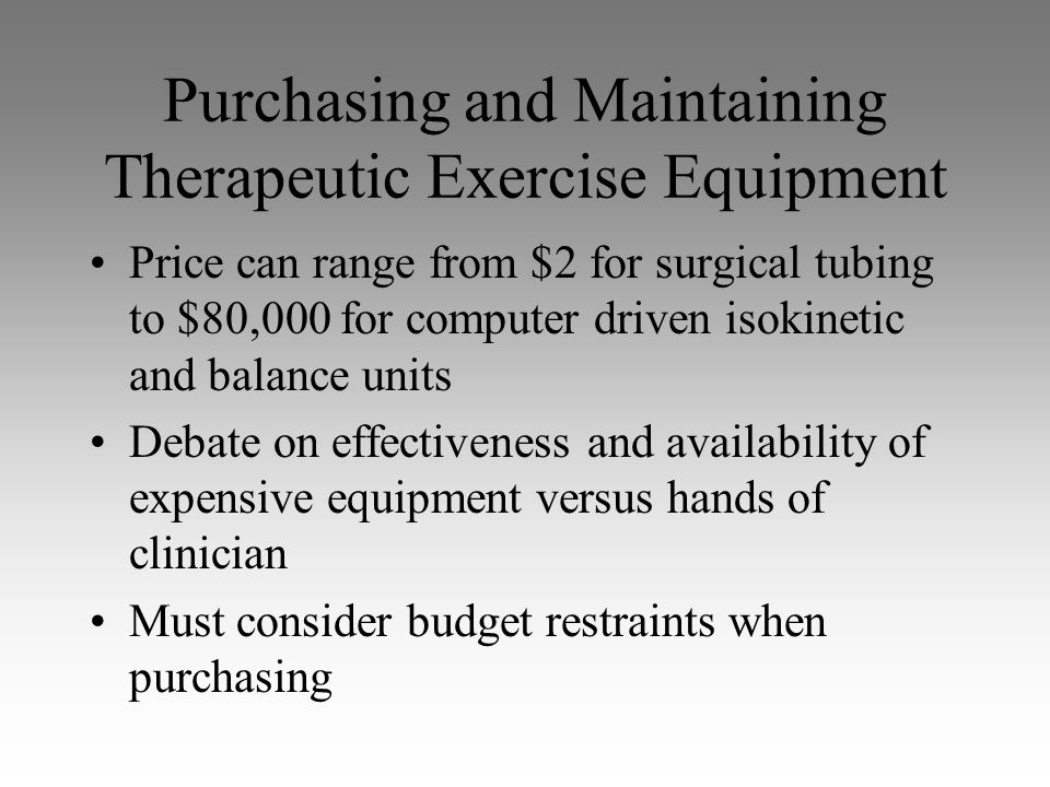 Purchasing and Maintaining Therapeutic Exercise Equipment