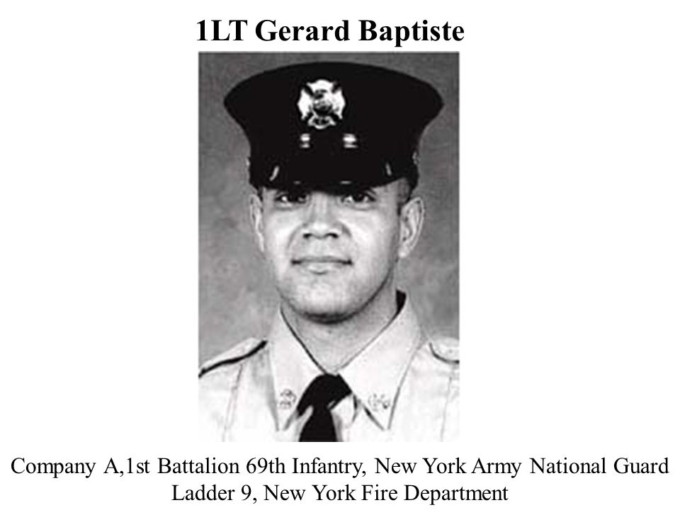 1LT Gerard Baptiste Company A,1st Battalion 69th Infantry, New York Army National Guard.