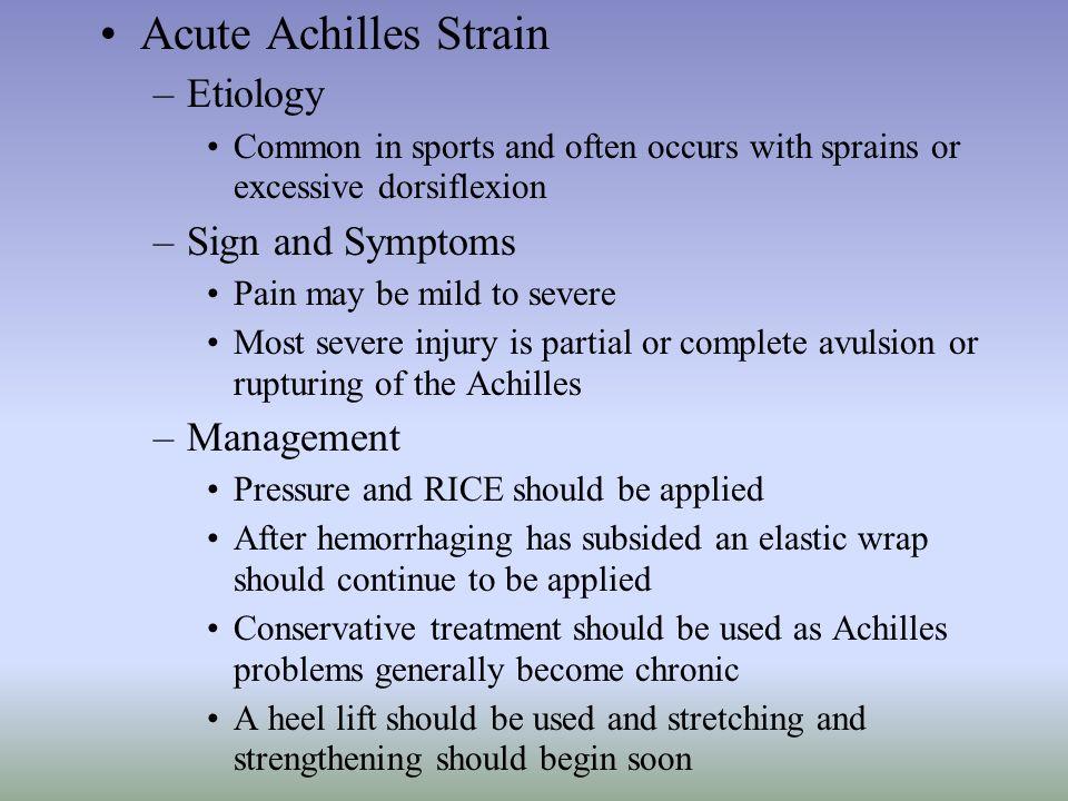 Acute Achilles Strain Etiology Sign and Symptoms Management