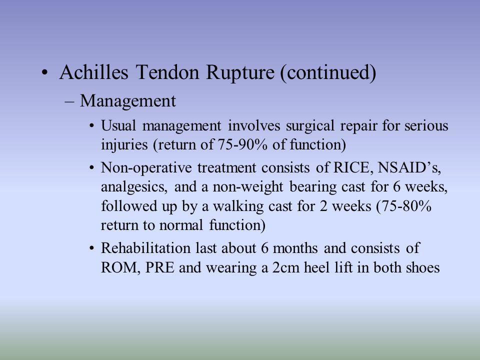 Achilles Tendon Rupture (continued)
