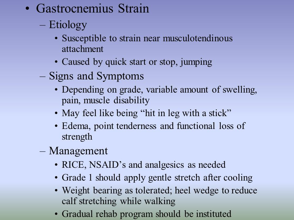 Gastrocnemius Strain Etiology Signs and Symptoms Management
