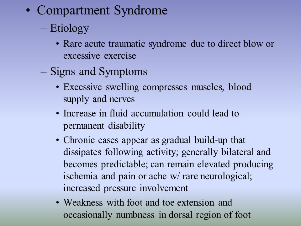 Compartment Syndrome Etiology Signs and Symptoms