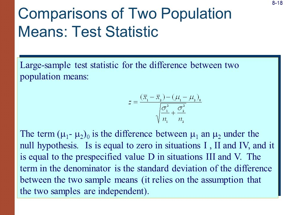Comparisons of Two Population Means: Test Statistic