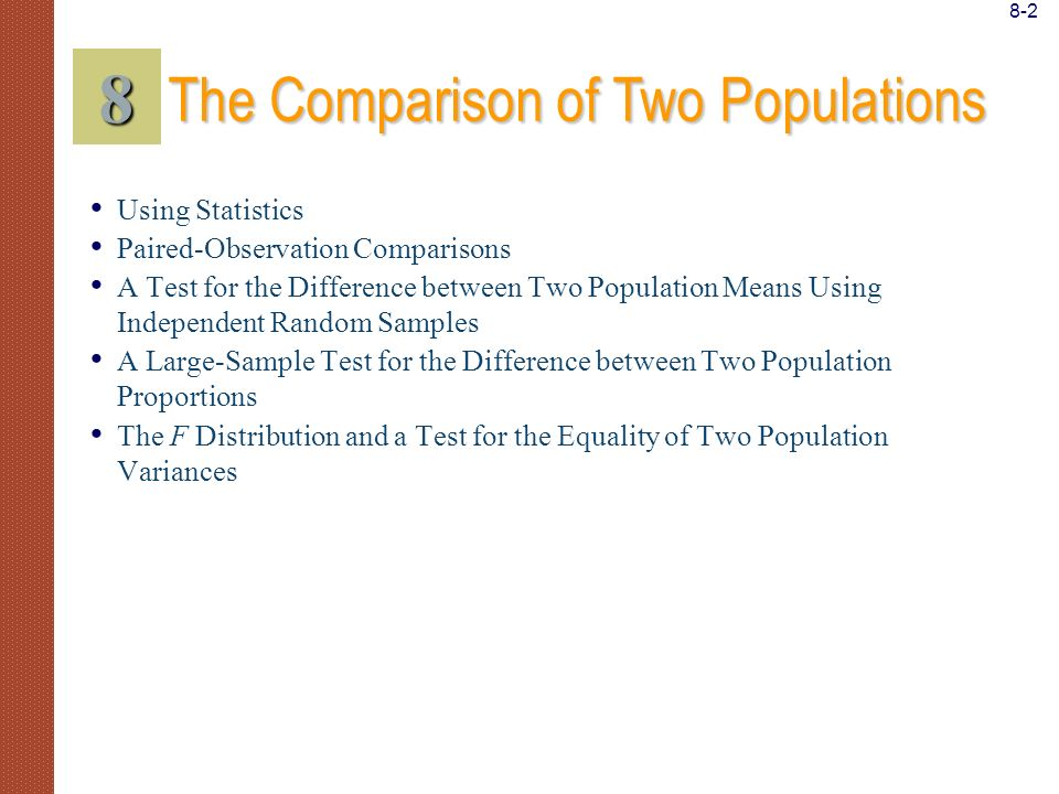8 The Comparison of Two Populations 8-2 Using Statistics