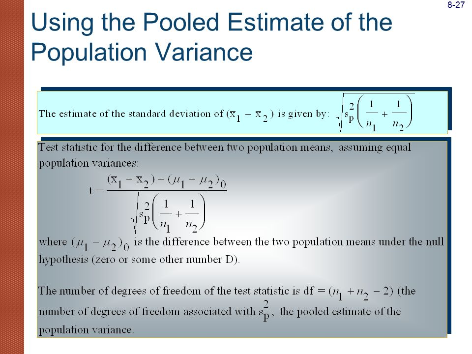 Using the Pooled Estimate of the Population Variance