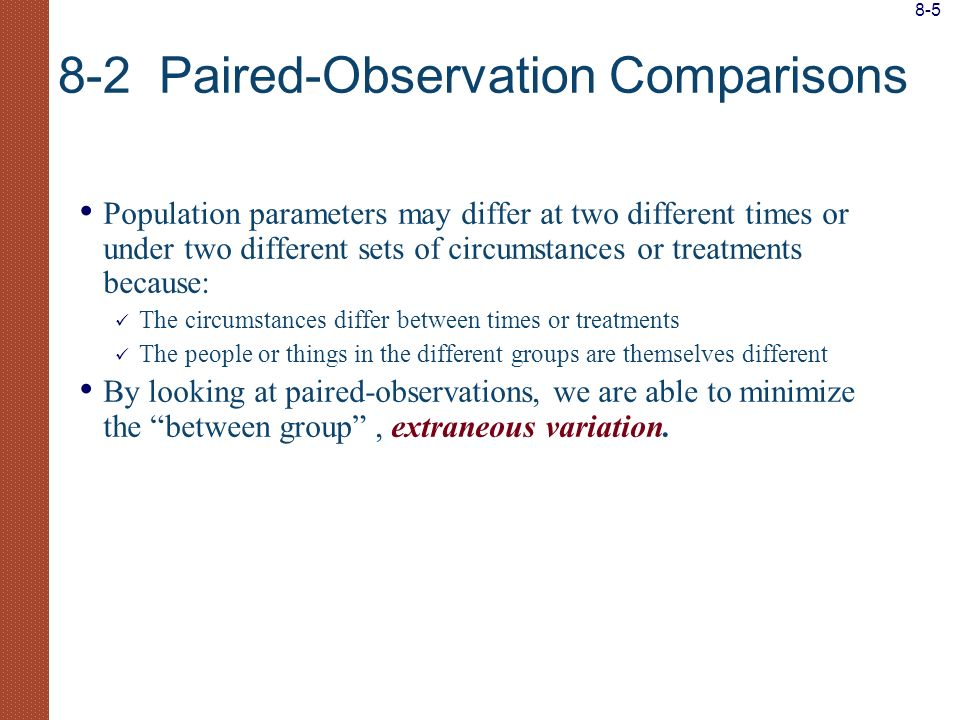 8-2 Paired-Observation Comparisons