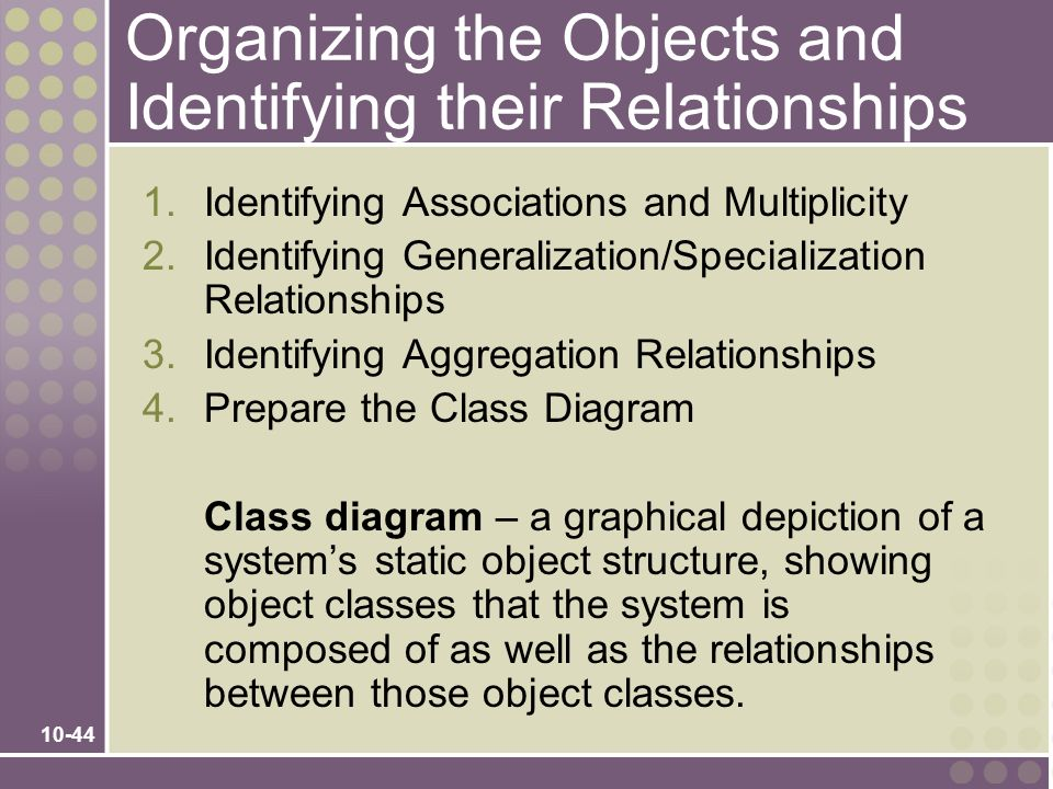 Organizing the Objects and Identifying their Relationships