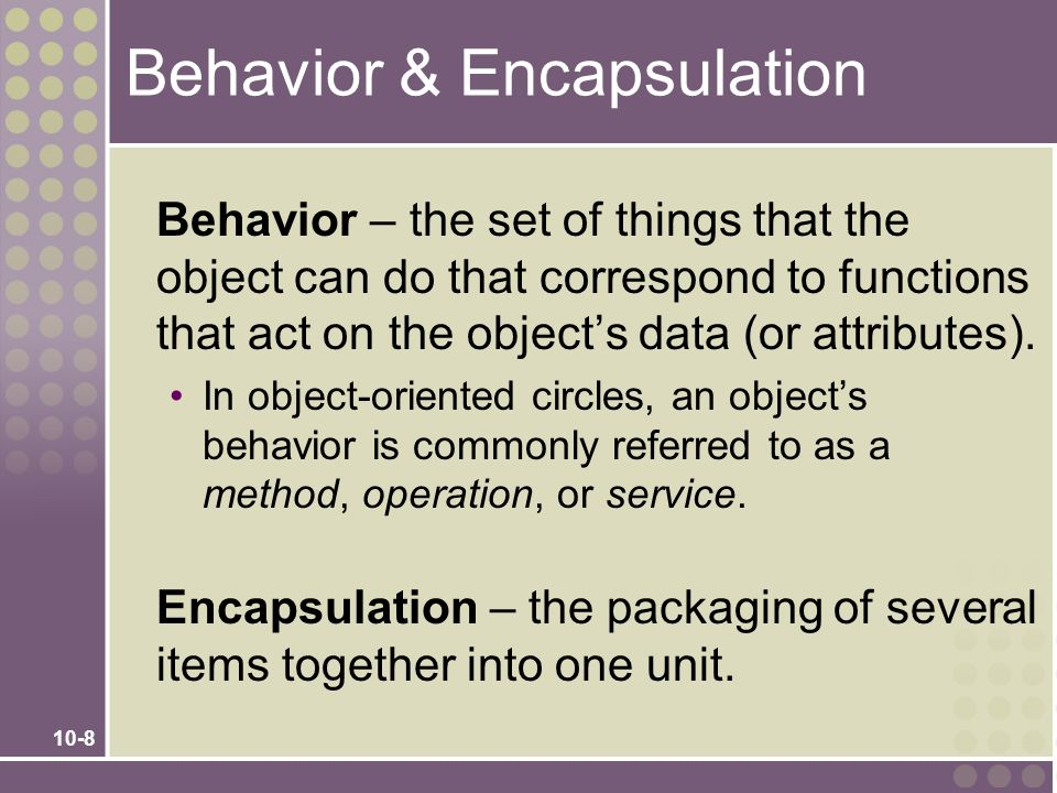 Behavior & Encapsulation