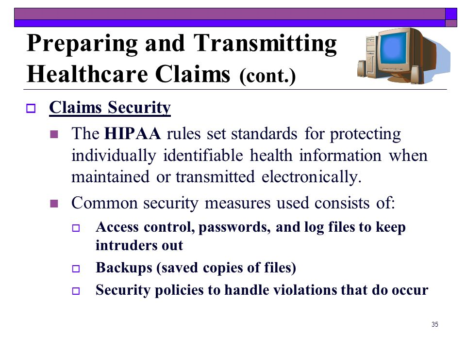 Preparing and Transmitting Healthcare Claims (cont.)