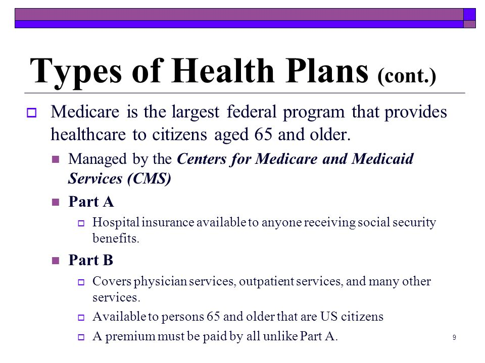 Types of Health Plans (cont.)