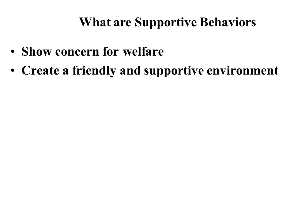 What are Supportive Behaviors