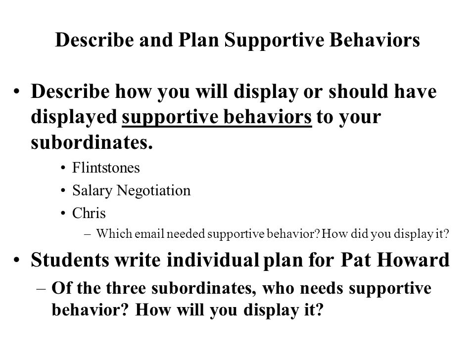 Describe and Plan Supportive Behaviors