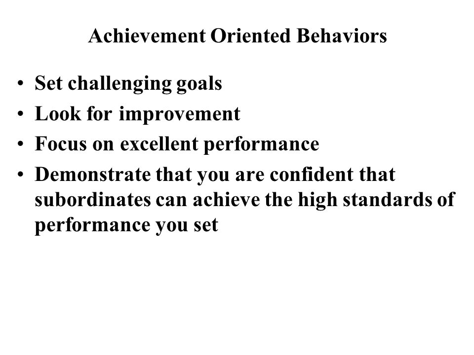 Achievement Oriented Behaviors