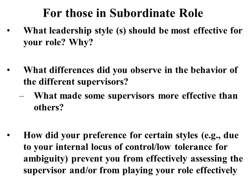 For those in Subordinate Role
