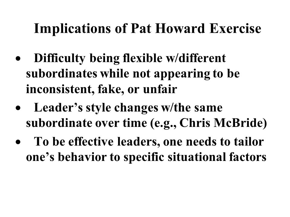 Implications of Pat Howard Exercise