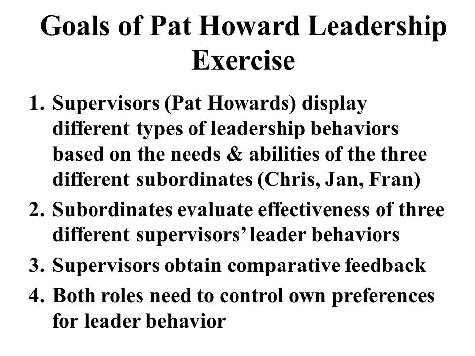 Goals of Pat Howard Leadership Exercise