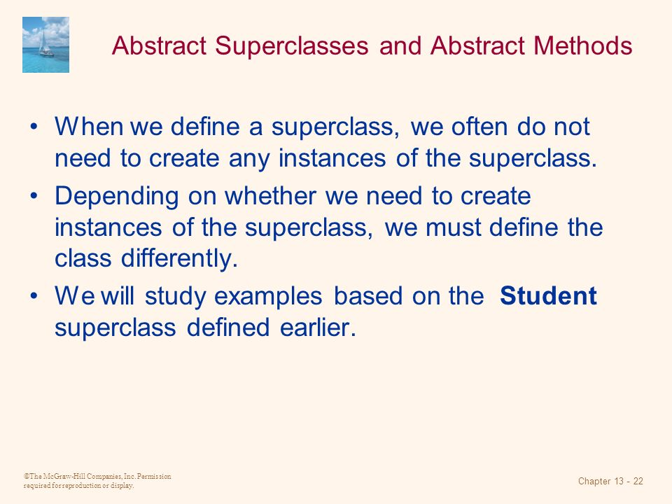 Abstract Superclasses and Abstract Methods