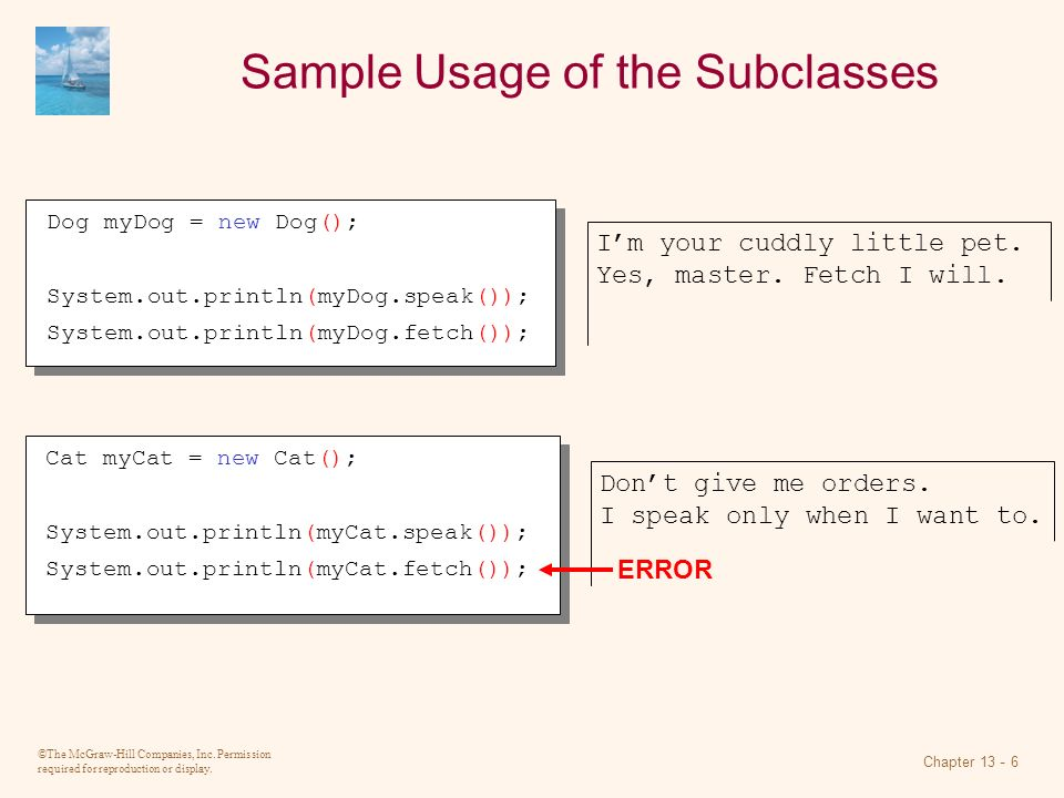 Sample Usage of the Subclasses