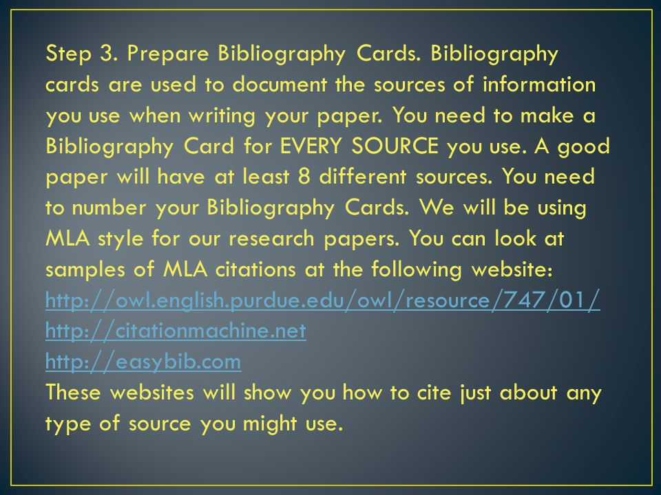 Step 3. Prepare Bibliography Cards