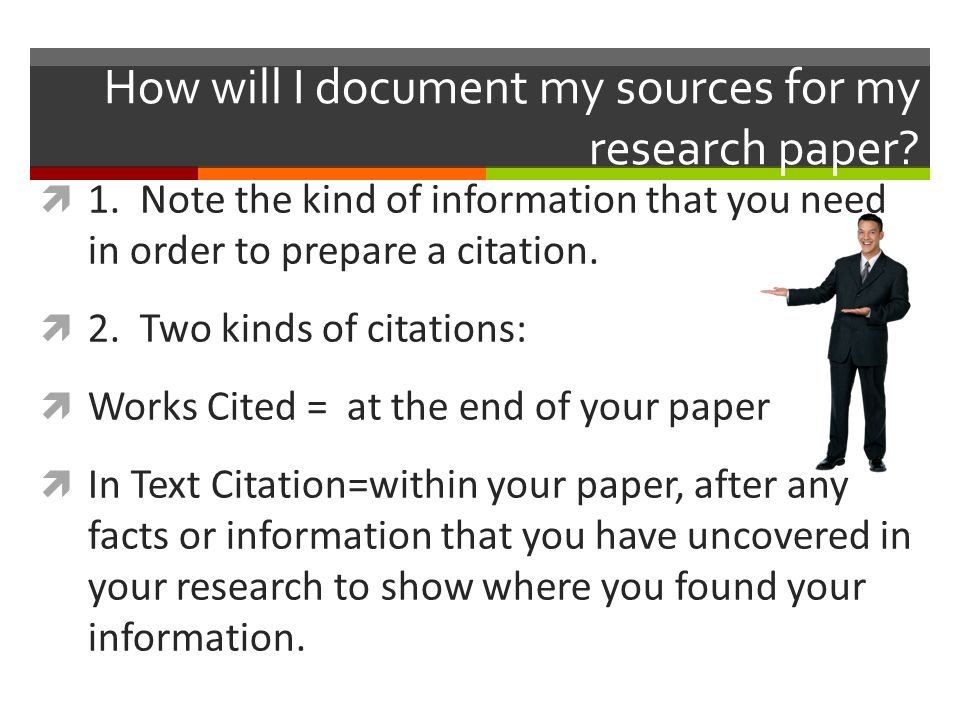 documenting sources within research paper Citation management software can help organize research results and make  in  written academic work, citing sources is standard practice and shows that you.