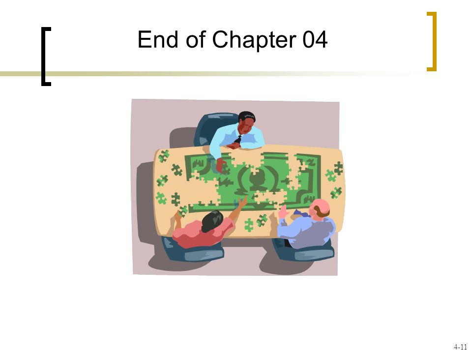 End of Chapter 04 4-11