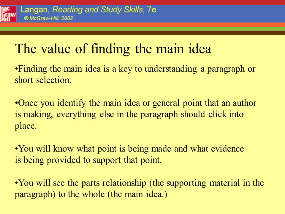 The value of finding the main idea