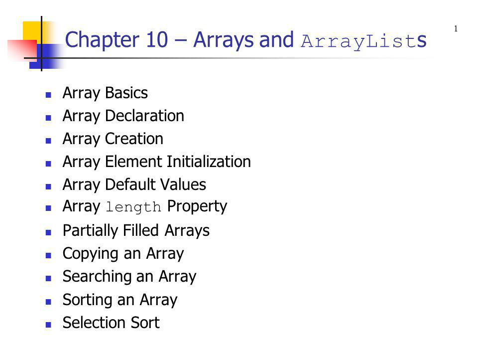 Chapter 10 – Arrays and ArrayLists