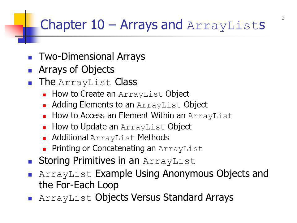 Chapter 10 – Arrays and ArrayLists