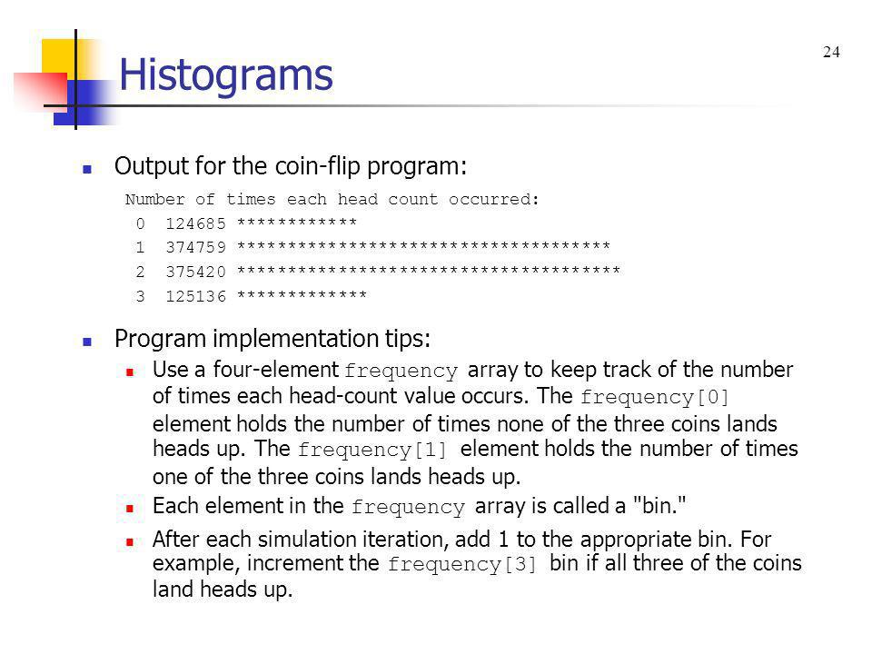 Histograms Output for the coin-flip program: