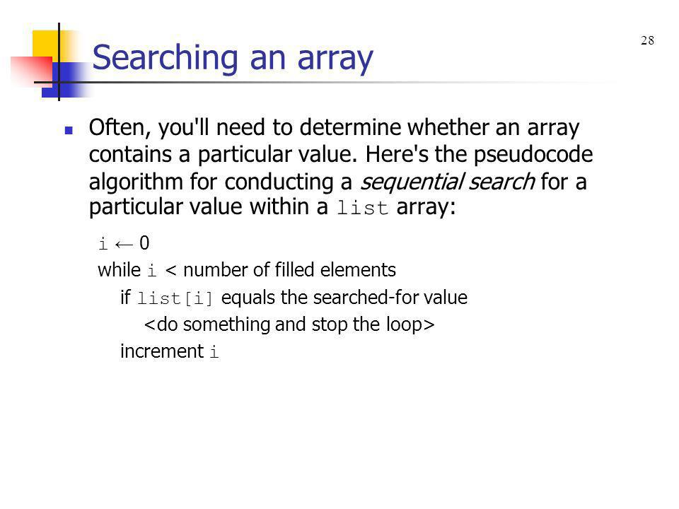 Searching an array 28.