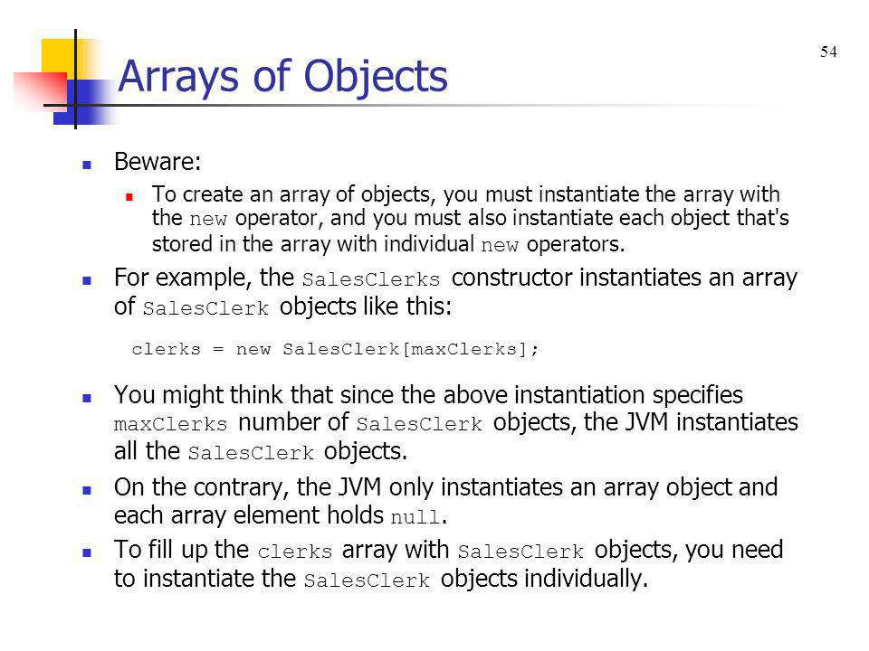 Arrays of Objects Beware: