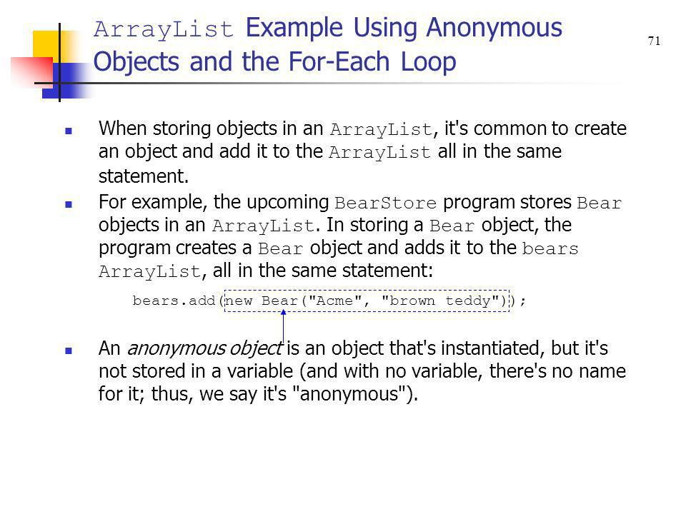 ArrayList Example Using Anonymous Objects and the For-Each Loop